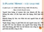 1 plastic money c c lo i th7