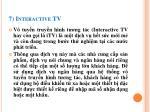 7 interactive tv
