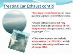 treating car exhaust cont d
