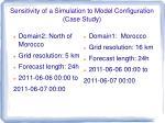 sensitivity of a simulation to model configuration case study