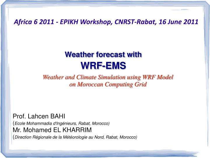 PPT - Weather forecast with WRF-EMS PowerPoint Presentation
