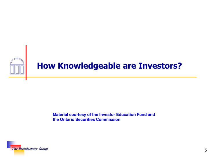 How Knowledgeable are Investors?