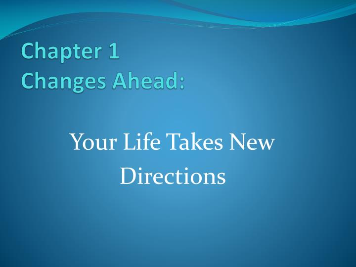 chapter 1 changes ahead n.