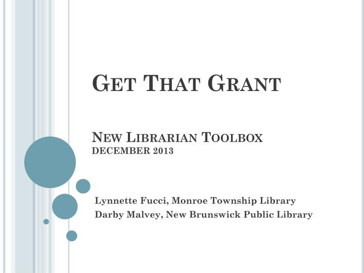get that grant new librarian toolbox december 2013 n.