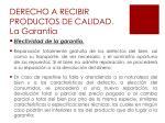 derecho a recibir productos de calidad la garant a3