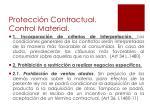 protecci n contractual control material