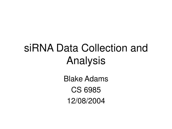 sirna data collection and analysis n.