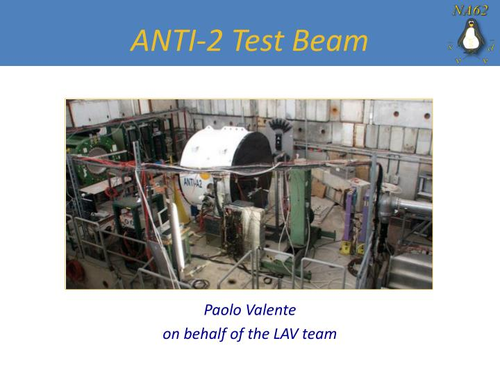 anti 2 test beam n.