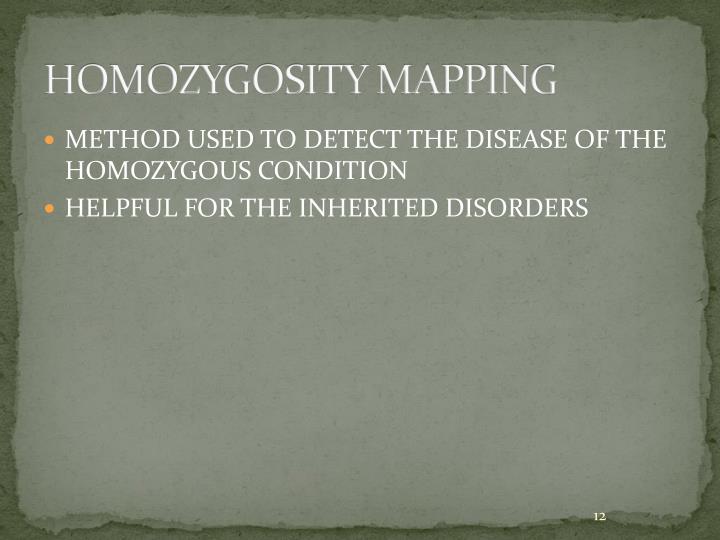 HOMOZYGOSITY MAPPING