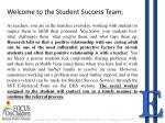 welcome to the student success team
