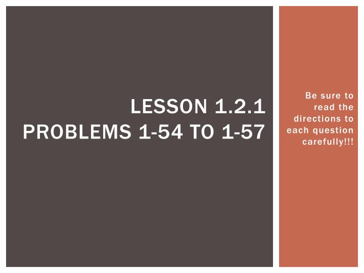 lesson 1 2 1 problems 1 54 to 1 57 n.