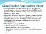 classification approaches model