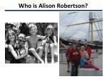 who is alison robertson