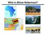 who is alison robertson1