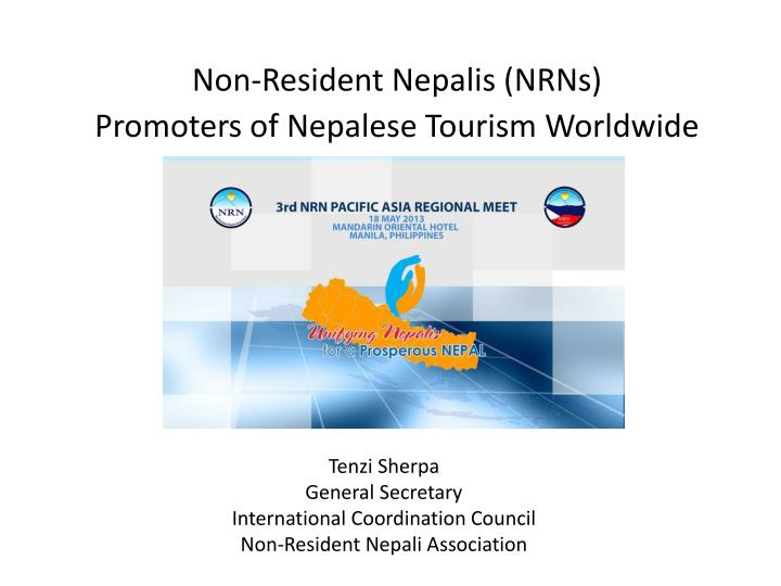 tenzi sherpa general secretary international coordination council non resident nepali association n.
