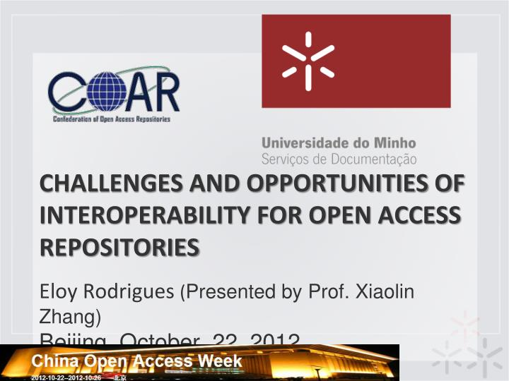 challenges and opportunities of interoperability for open access repositories n.