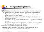 5 compuestos org nicos b