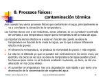 8 procesos f sicos contaminaci n t rmica