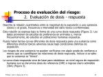 proceso de evaluaci n del riesgo 2 evaluaci n de dosis respuesta