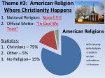 theme 3 american religion where christianity happens