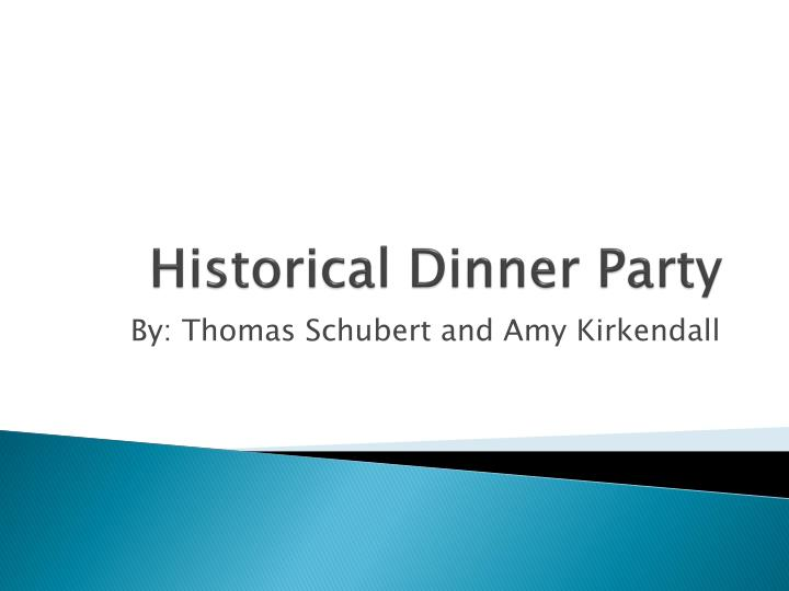 historical dinner party n.