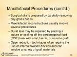 maxillofacial procedures cont d1