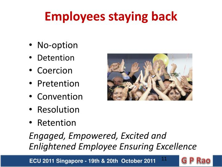 Employees staying back
