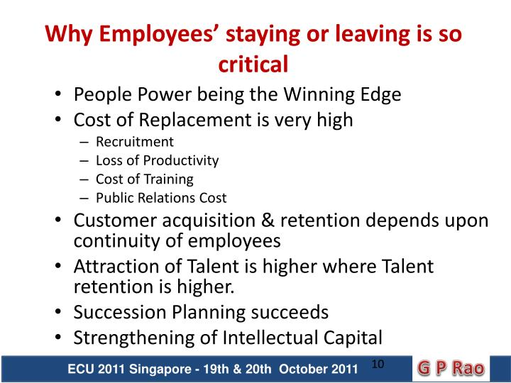 Why Employees' staying or leaving is so critical