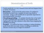 desensitization of teeth