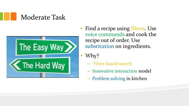 Moderate Task