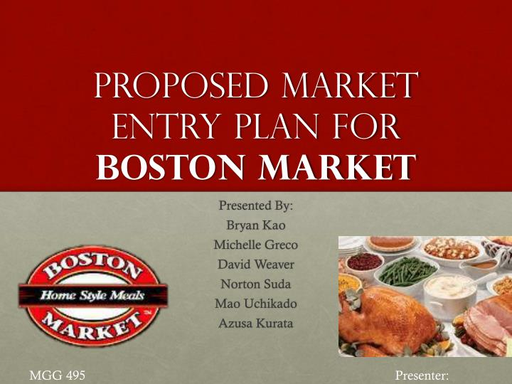 proposed market entry plan for boston market n.