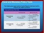 fiscal and monetary policy tools