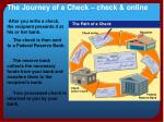 the journey of a check check online