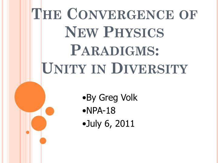 the convergence of new physics paradigms unity in diversity n.