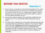 before you watch