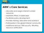 arin s core services