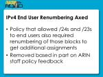 ipv4 end user renumbering axed
