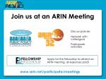 join us at an arin meeting