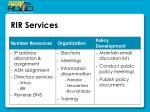 rir services