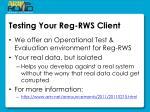 testing your reg rws client