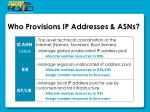 who provisions ip addresses asns