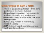 other types of adr odr
