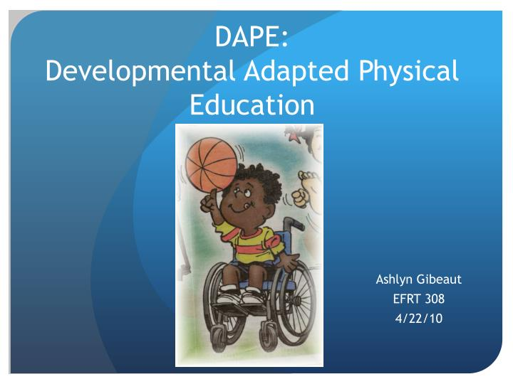 dape developmental adapted physical education n.