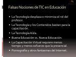 falsas nociones de tic en educaci n