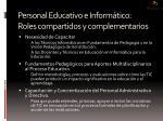 personal educativo e inform tico roles compartidos y complementarios
