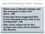 fall of the indus river valley theories
