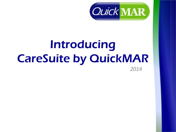 introducing caresuite by quickmar n.