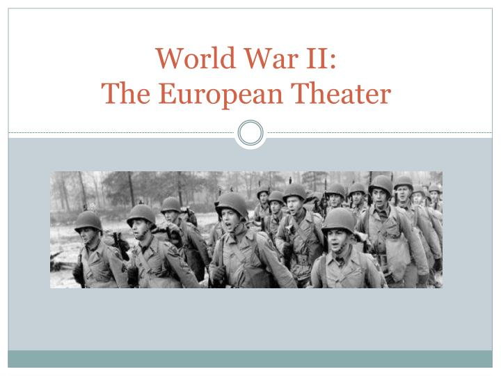 world war ii the european theater n.