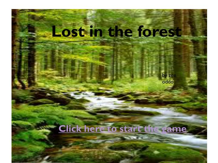 lost in the forest n.