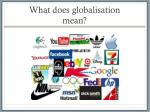what does globalisation mean
